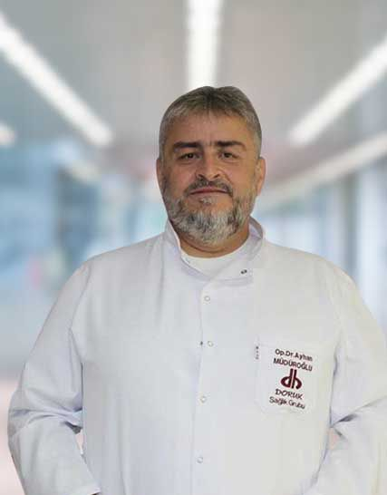 Op. Dr. Ayhan MÜDÜROĞLU